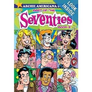 Best of the Seventies / Book #2 (Archie Americana Series) George Gladir, Rex Lindsey 9781879794498 Books
