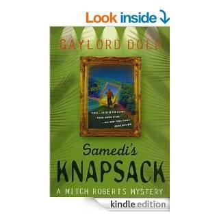 Samedi's Knapsack: A Mitch Roberts Mystery eBook: Gaylord Dold: Kindle Store