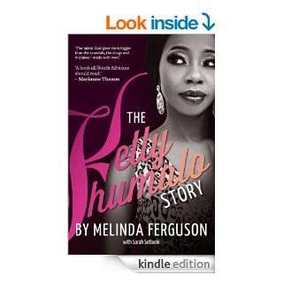The Kelly Khumalo Story eBook: Melinda Ferguson, Sarah Setlaelo: Kindle Store