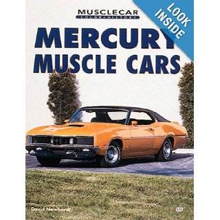 Mercury Muscle Cars (Muscle Car Color History) David Newhardt 9780760305492 Books