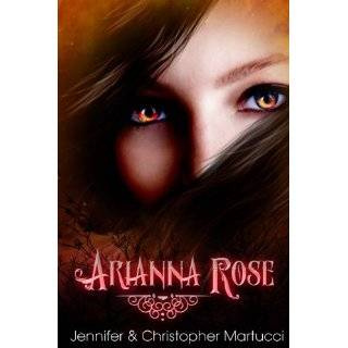 Arianna Rose (Part 1) eBook: Jennifer Martucci, Christopher Martucci: Kindle Store