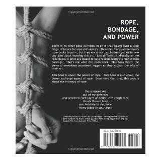 Ropes, Bondage, and Power: Power Exchange Books' Resource Series: Lee Harrington: 9781935509028: Books