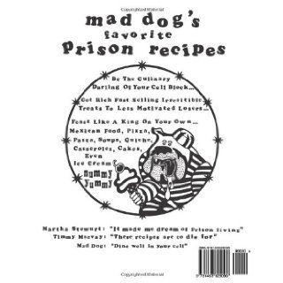 mad dogs favorite prison recipes dan m allen 9781463629090 Books