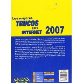 Los Mejores Trucos Para Internet 2007 / The Best Internet Tips 2007 (Spanish Edition): Gonzalo Alvarez Maranon: 9788441520882: Books