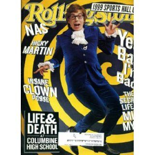 Rolling Stone June 10 1999 #814 Mike Myers/Austin Powers Cover, Columbine Shootings Issue, Rufus Wainwright, Ricky Martin, Insane Clown Posse: Jann Wenner: Books