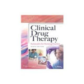Clinical Drug Therapy 9th Ed + 2009 Lippincott's Nursing Drug Guide + Lippincott's Photo Atlas of Medication Administration 3rd Ed: Pamela Lynn, Amy M. Karch, Anne Collins Abrams, Carol Barnett Lammon, Sandra Smith, Ph.D. Pennington: 9781605477855: