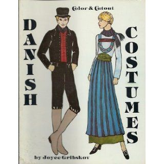 Danish costumes: Color and cut out: Joyce Gribskov: 9780892880881: Books
