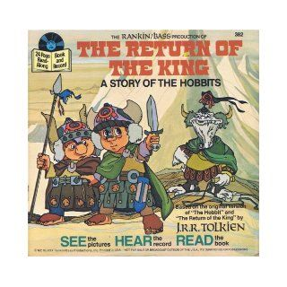 The Return of the King (A Story of the Hobbits) Book and Record (See the Pictures; Hear the Record; Read the Book, 382): Books