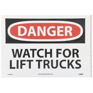 "NMC D394PB OSHA Sign, Legend ""DANGER   WATCH FOR LIFT TRUCKS"", 14"" Length x 10"" Height, Pressure Sensitive Vinyl, Black/Red on White: Industrial & Scientific"