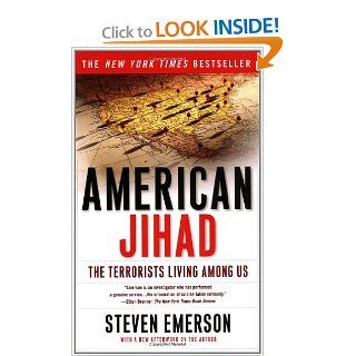 American Jihad: The Terrorists Living Among Us: Steven Emerson: 9780743234351: Books
