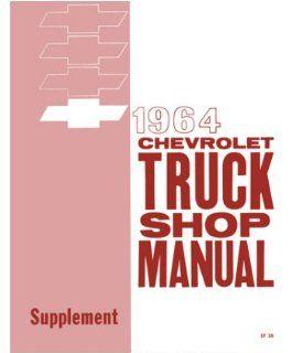 1964 Chevrolet Truck Shop Service Repair Manual Supplement Engine Drivetrain Electrical Automotive