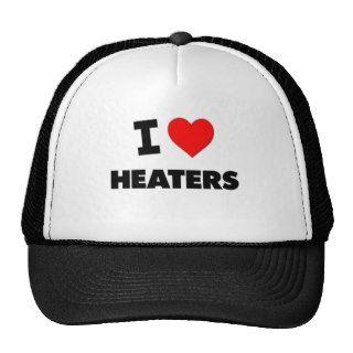 I Love Heaters Hat