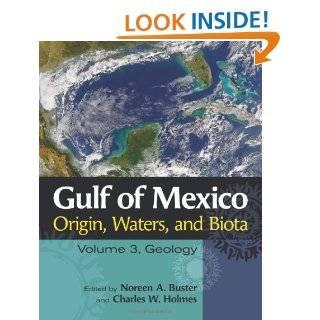 Gulf of Mexico Origin, Waters, and Biota: Volume 3, Geology (Harte